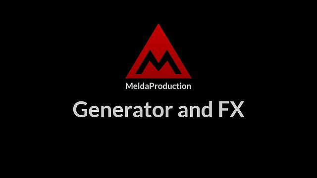 #2 - The modular instrument, part 1 - Generator and FX
