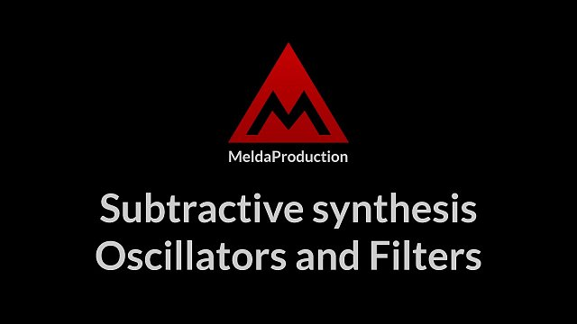 #07 - Subtractive synthesis