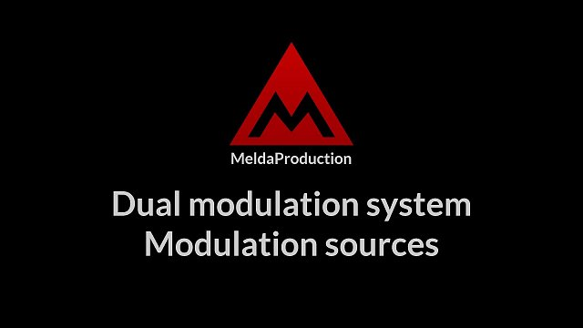 #5 - Dual modulation system, part 2 - Modulation sources