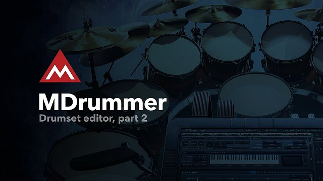 #12 - Drumset editor, part 2