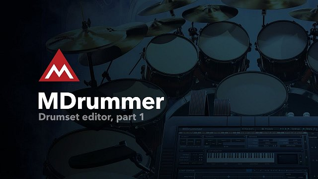 #11 - Drumset editor, part 1