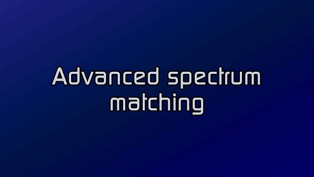 Spectrum matching and separation